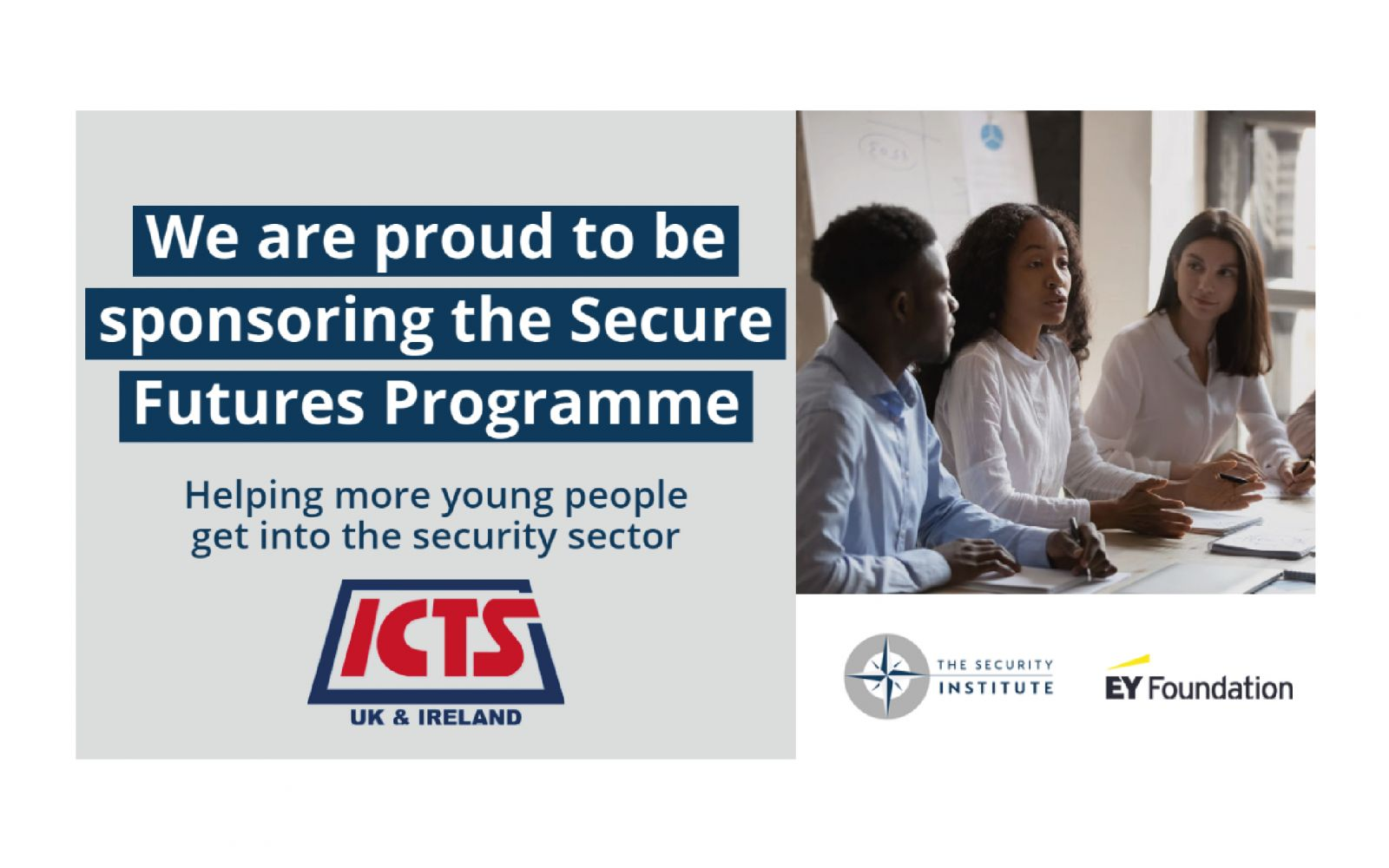 ICTS UK & Ireland is proud to sponsor the 'Secure Futures Programme'